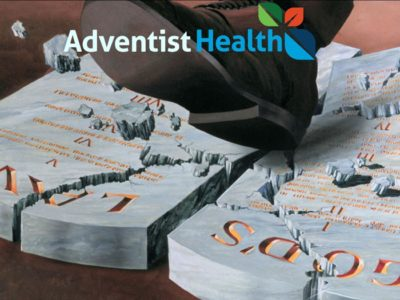 AdventistHealth is Profaning the 4th Commandment in the Eyes of the World During the Coronavirus Crisis