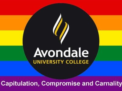 Avondale is in a Full-blown Apostasy, and Homosexuality is Leading the Way