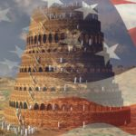 The Tower of Babel and a Culture of Confusion