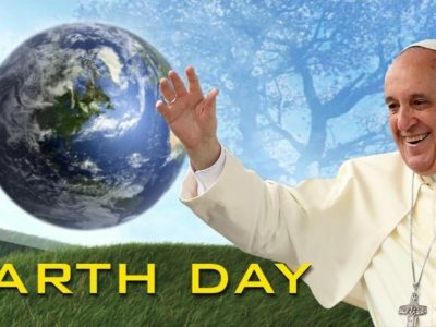 Pope's Earth Day Message: We are Sinning Against the Earth, Our Neighbor and Our God